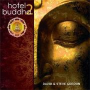 Hotel Buddha 2 - David and Steve Gordon